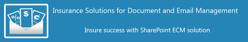 SharePoint Insurance solutions for Enrollment, Claims processing and Underwriting